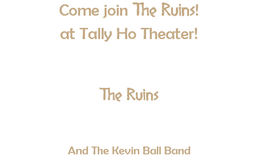 Come join The Ruins!